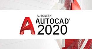 تحميل برنامج AutoCAD الأوتوكاد 2020 مع الكراك مفعل مدى الحياة